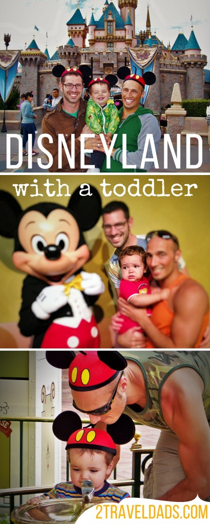 People think that Disneyland with a toddler is a bad idea, but it's not! It's still an awesome family travel experience! 2traveldads.com