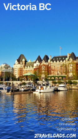 A getaway to Victoria BC is a great chance to relax and enjoy Canadian breweries, architecture, gardens and more. Plan for 3 day trip to Victoria from Seattle or Vancouver BC. 2traveldads.com
