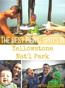 The best picnic spots in Yellowstone make a trip to the first National Park even better. Travel tips to #GetOutside! 2traveldads.com