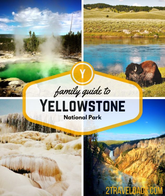 Yellowstone National Park Family Travel Guide: Geysers To
