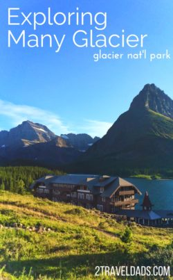 Many Glacier on the east side of Glacier National Park is a great place to spend a week, either as a family or a solo traveler. Hiking, boating, camping and beautiful lodges make Many Glacier an ideal Rocky Mountain getaway in an incredible National Park. 2traveldads.com