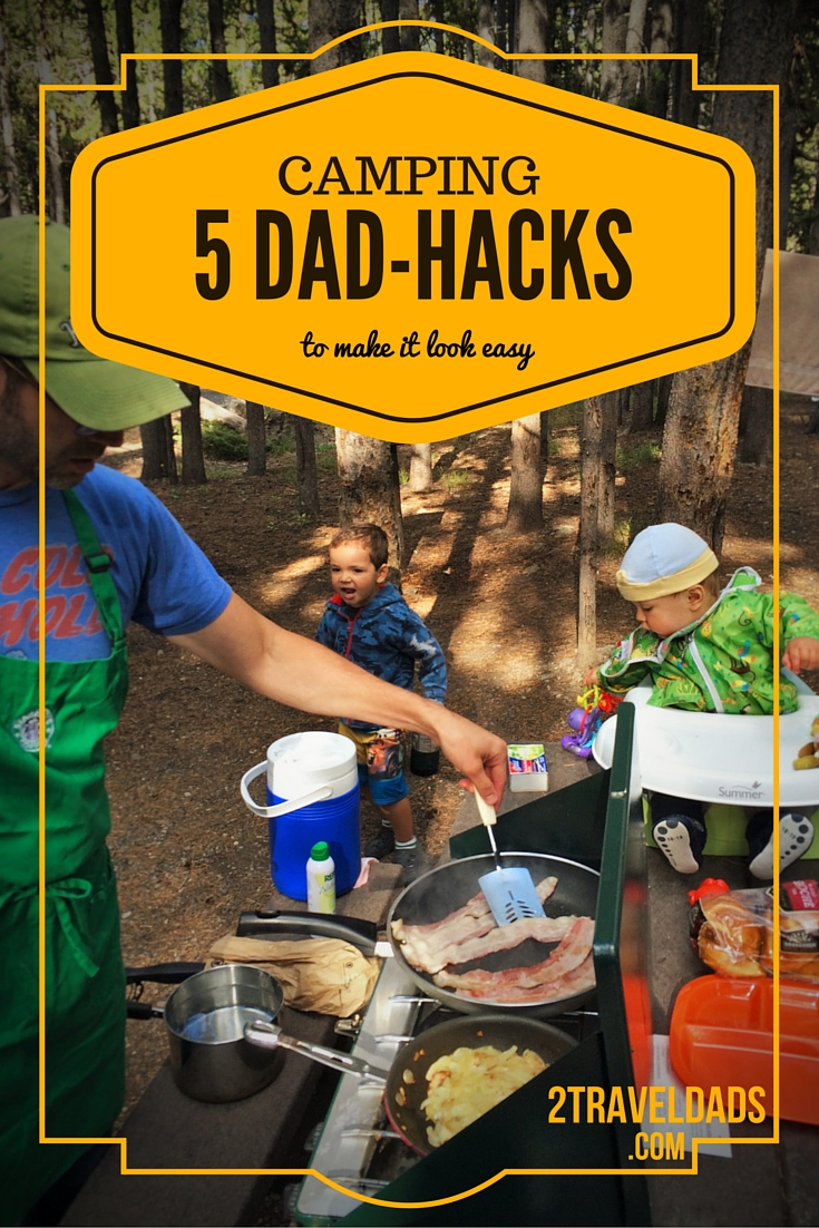 Family Camping With Kids 5 Dad Hacks