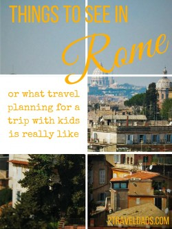 We skipped Rome last time, but now we have made a list of the things to see in Rome with kids! 2traveldads.com