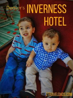 The Inverness Hotel in Denver is a wonderful family travel retreat. It's spacious, high quality hospitality in the Mile High City. 2traveldads.com