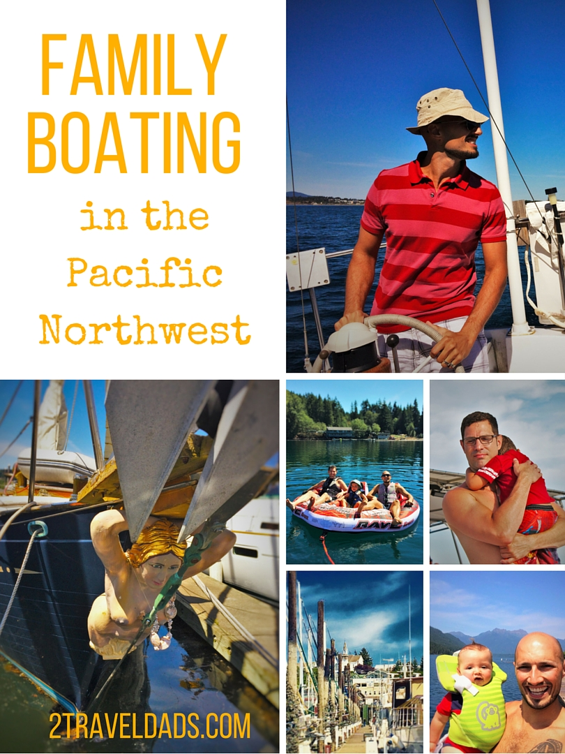Family boating in the Pacific Northwest - 2 Travel Dads