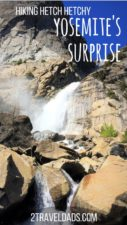 Yosemite National Park is amazing and crowded. Hiking Hetch Hetchy Valley is beautiful, full of waterfalls, and very few people. Great family travel! 2traveldads.com