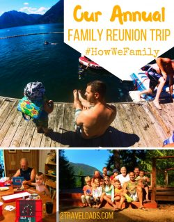 An annual family reunion trip is a great way to reconnect with your loved ones. A week at the lake is perfect for #HowWeFamily. 2traveldads.com