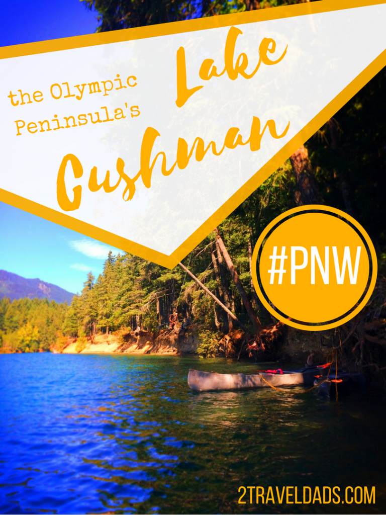 Lake Cushman on the Olympic Peninsula is basically the Tahoe of the noth: warm water, beautiful setting, family fun! 2traveldads.com