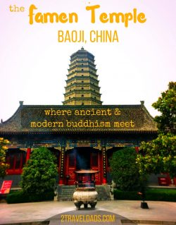 The Famen Temple of Baoji, China is the ideal site to learn about Buddhism, both its history and current practice, including an ancient pagoda and Buddha's finger bone. 2traveldads.com