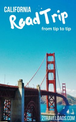 The California Coast road trip is essential to visiting the USA or west coast. From tip to tip its cities, coastal towns, and nature are unmatched. 2traveldads.com