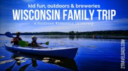 A Wisconsin family trip is perfect for outdoors activities, having kid-centered fun, and digging into craft beer culture. From Madison to Milwaukee, one week isn't enough. 2traveldads.com