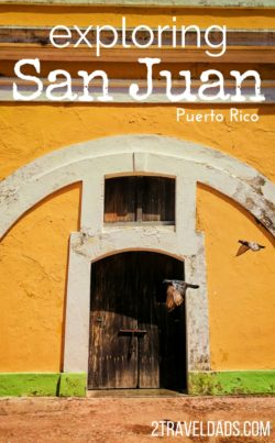 Exploring San Juan Puerto Rico is a bucket list travel adventure for many. Historic Forts, colorful streets, tropical waters, amazing food: what's not to fall in love with? 2traveldads.com