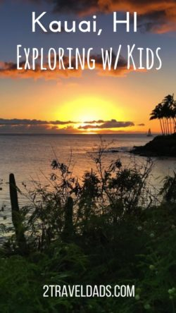 Each of the Hawaiian Islands is very different, and exploring Kauai with kids is a relaxed adventure. From waterfalls to natural wonders, the Garden Island is mellow and gorgeous. Perfect for a Hawaiian family vacation. 2traveldads.com