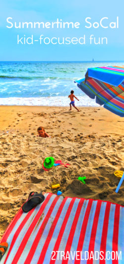 Summertime in SoCal is one of the most fun family vacations you can do on the West Coast. From Disneyland to the beaches of San Diego there are endless chances for family fun. 2traveldads.com
