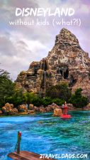 Disneyland without kids is more fun than you'd expect. Freedom to relax or do everything. Plan for dining, shows, and how to have the most fun as adults in Disneyland. 2traveldads.com