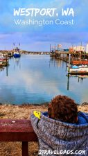 Planning a trip to Westport, WA is an ideal beach getaway in Washington State. A few hours from Seattle, it's a great getaway for beaches, whale watching or a fishing trip. 2traveldads.com