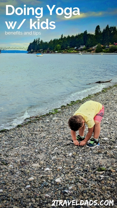 Doing yoga with with kids has endless benefits from growing up self aware to having an edge at staying fit and having healthy habits as they grow up. Tips for doing yoga with kids. 2traveldads.com