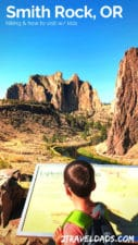 Visiting Smith Rock with kids or without is an ideal Central Oregon experience. Hiking, wildlife, rock climbing and the beautiful landscape make Smith Rock State Park one of the wonders of Oregon. 2traveldads.com