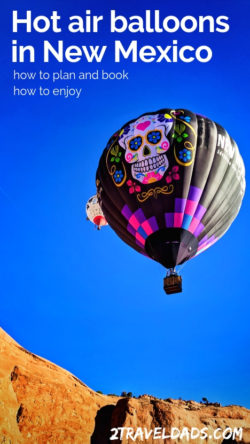 Hot to plan for and have an unforgettable experience hot air ballooning in New Mexico. Pricing, balloon events and more. Recommendation for Gallup, NM.