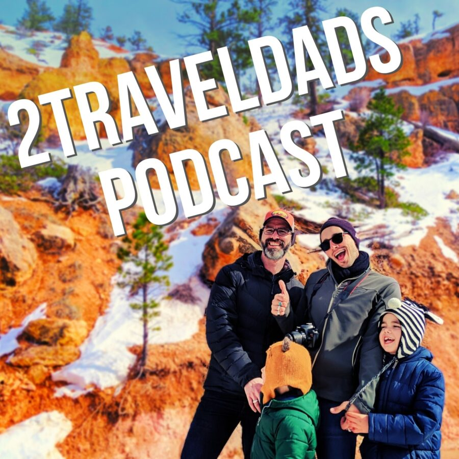 2Traveldads Podcast Cover