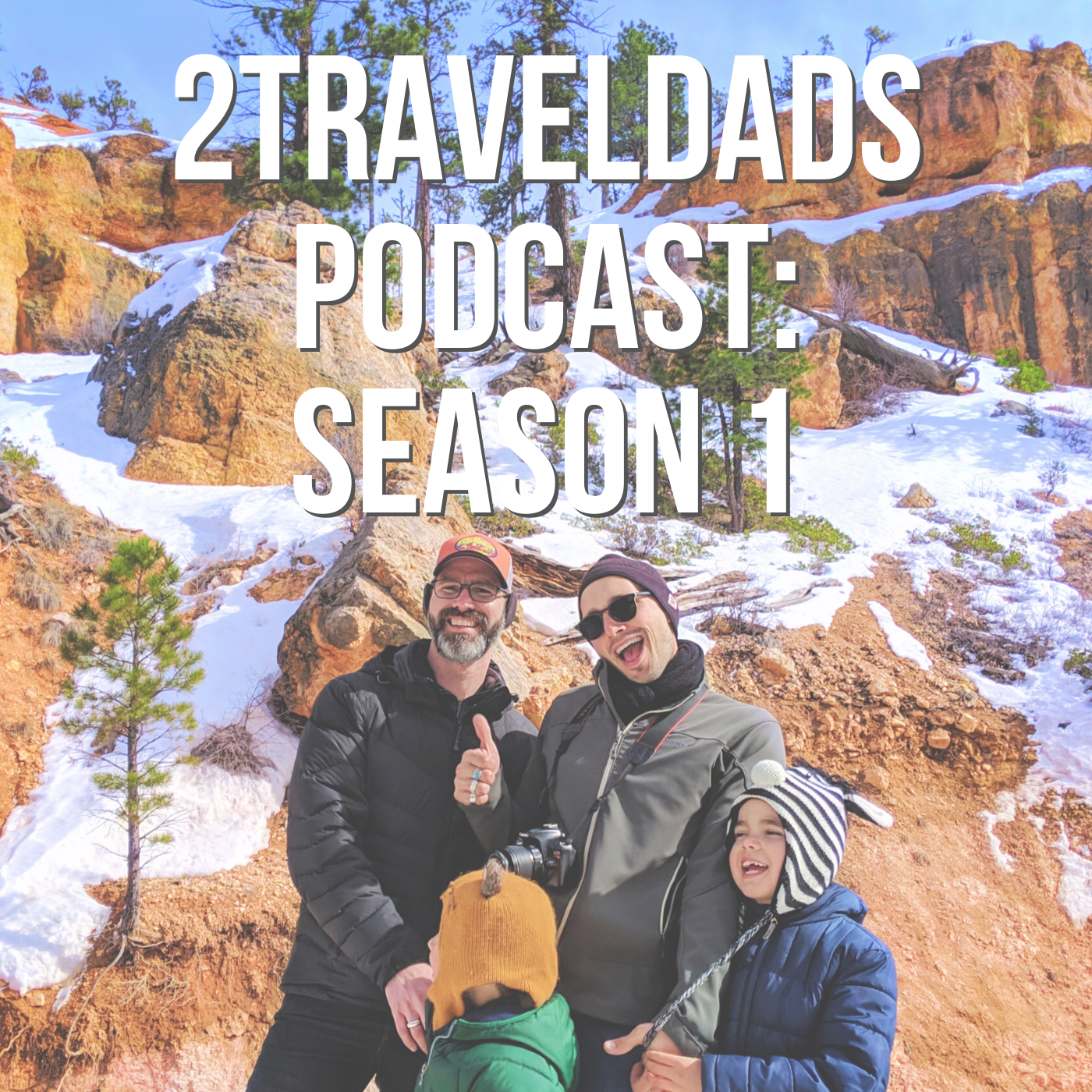 2Traveldads Podcast Season 1
