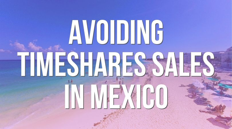 Avoiding Timeshare Sales in Mexico landing (1)