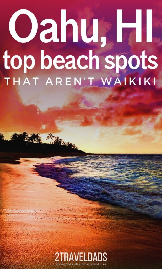 These are the best beaches on Oahu that AREN'T Waikiki, perfect with kids. Recommendations for snorkeling and boat tours around Oahu. #hawaii #oahu #familytravel