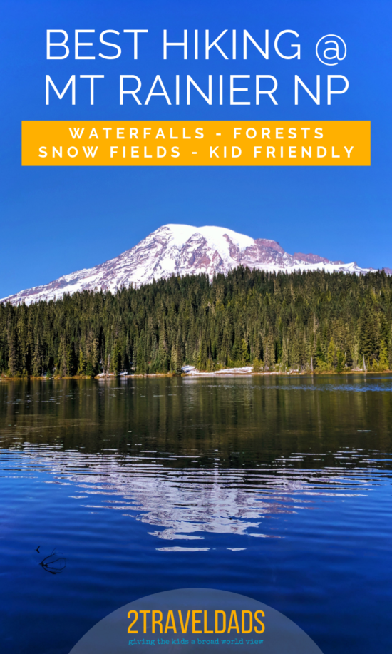 The best hiking in Mount Rainier National Park from waterfalls to rainforests. Hikes that are kid friendly and beautiful in the Pacific Northwest. #hiking #nationalpark #washington