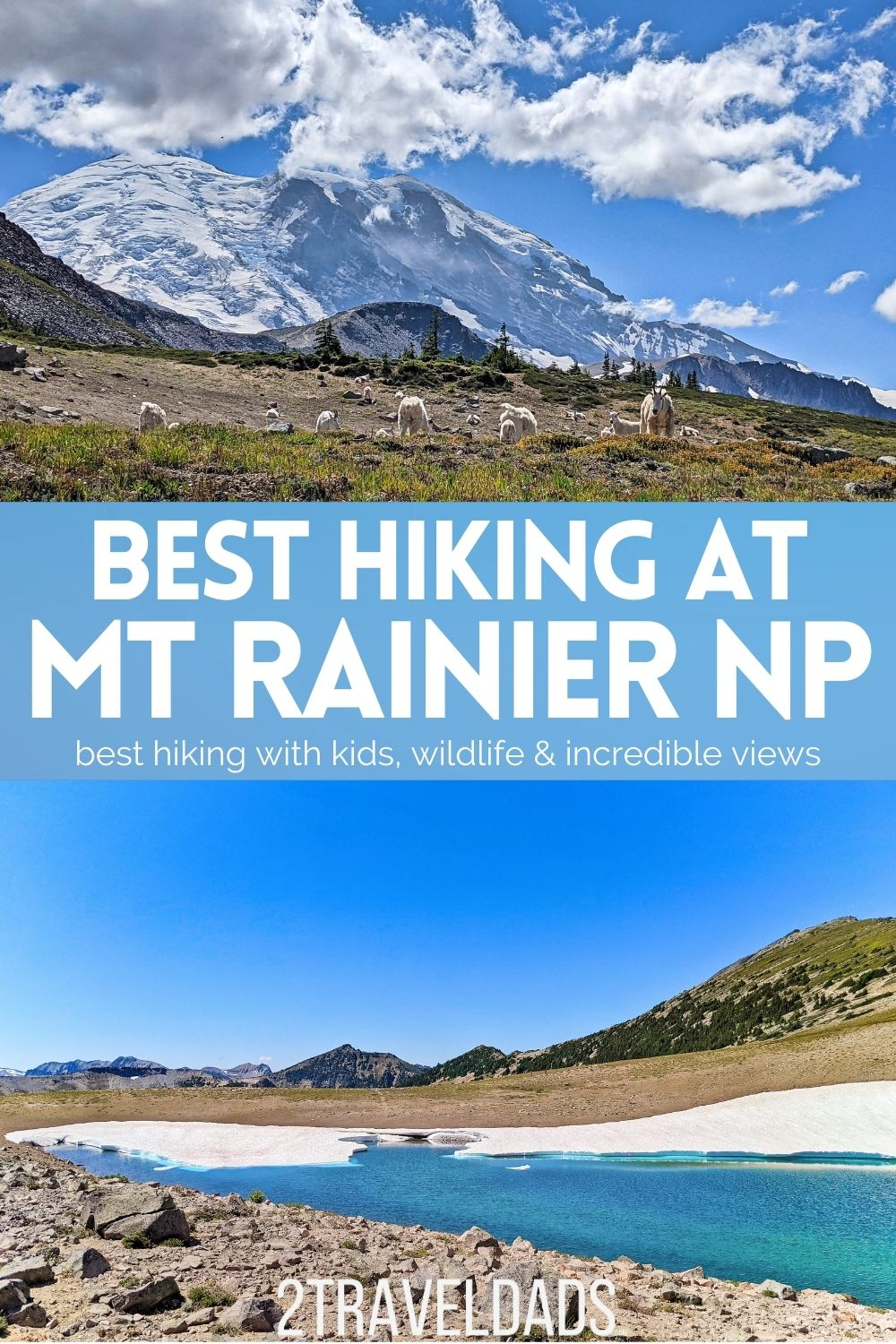 Hiking at Mount Rainier National Park is a great summer activity. These are the best hikes with kids or for a reasonable challenge. From Paradise to Sunrise, Ohanapecosh to Lake Mowich, great hiking trails for any skill level.
