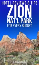 Best Hotels and where to stay at Zion National Park, from our own experience. Whether you want to stay in the National Park or get a hotel outside of Zion, we have great options from budget travel to the National Park Lodge.