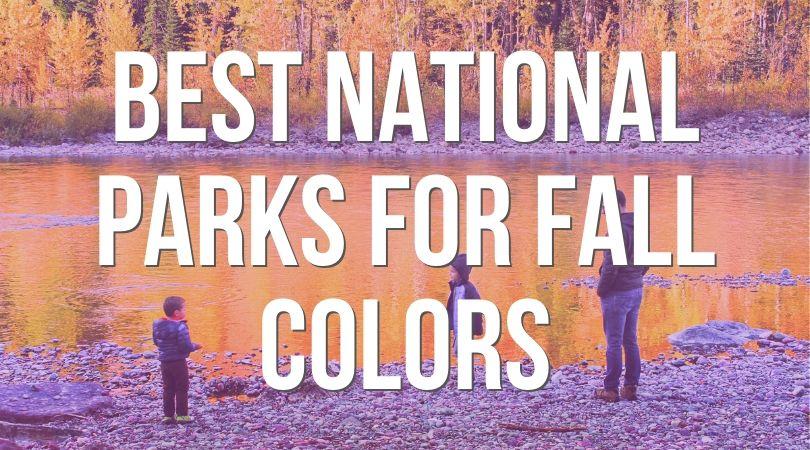 Best-National-parks-for-fall-colors-landing.jpg