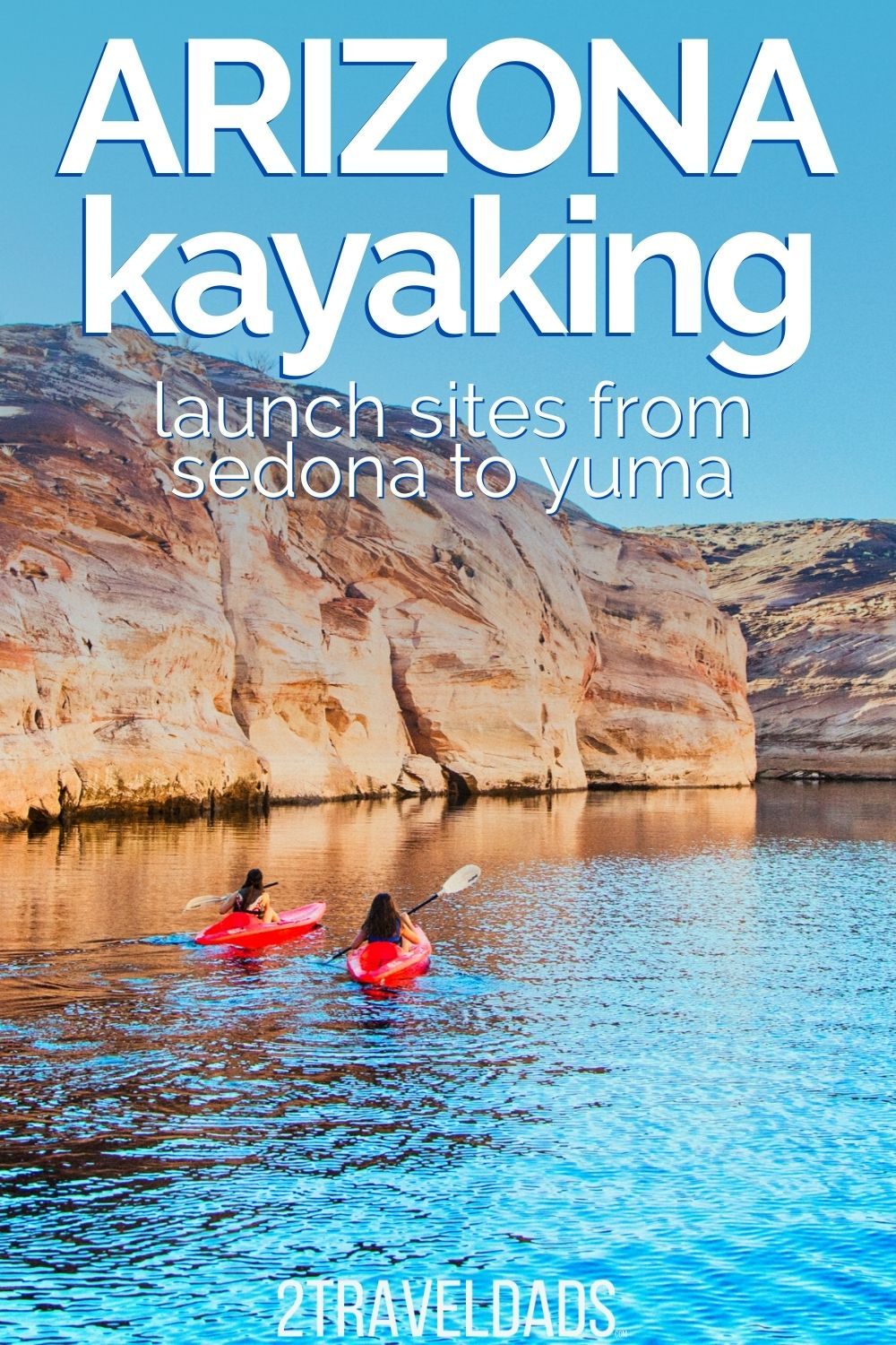 These are the best places to kayak in Arizona. From Page and Grand Canyon territory to kayaking and SUP near Phoenix, launch sites to explore Arizona's National Parks and beyond.