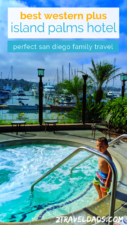 The Best Western Plus Island Palms Hotel in San Diego is ideal for families. Centrally located, great pools, and delicious restaurant, it's a perfect San Diego hotel.