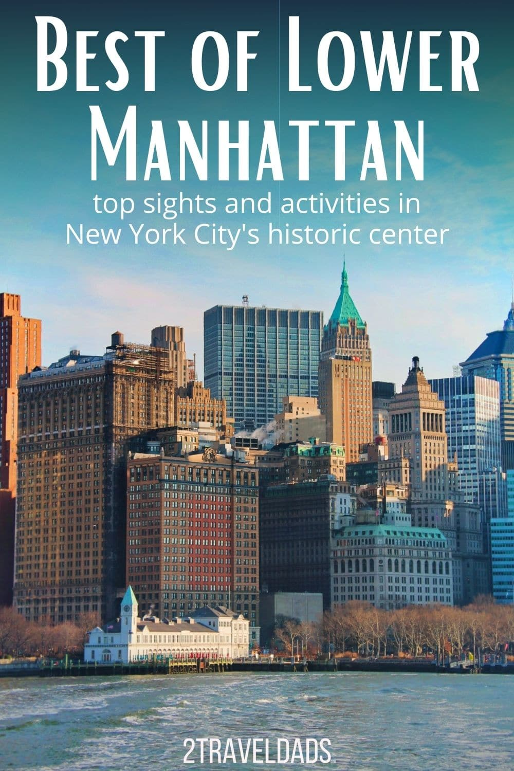 Lower Manhattan is the historic center of New York City. Discover the best NYC historic sites from Wall Street to how to get to the Statue of Liberty. Interesting museums and free things to do in New York.