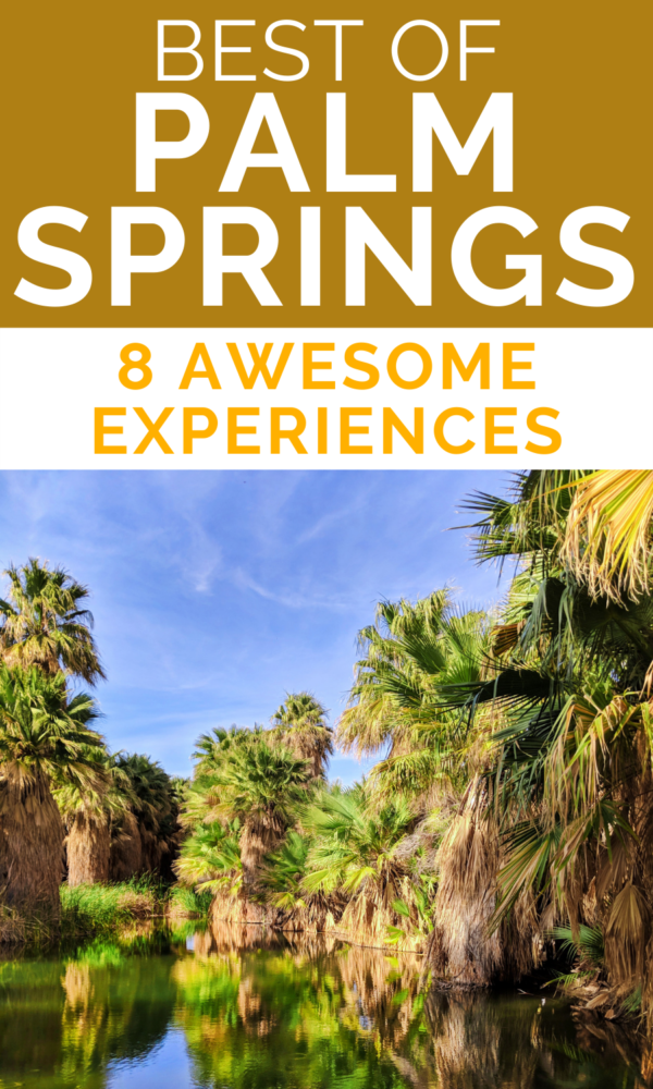 8 awesome experiences to have on a Palm Springs getaway. Hiking in the desert, relaxing and enjoying the food scene in Palm Springs.