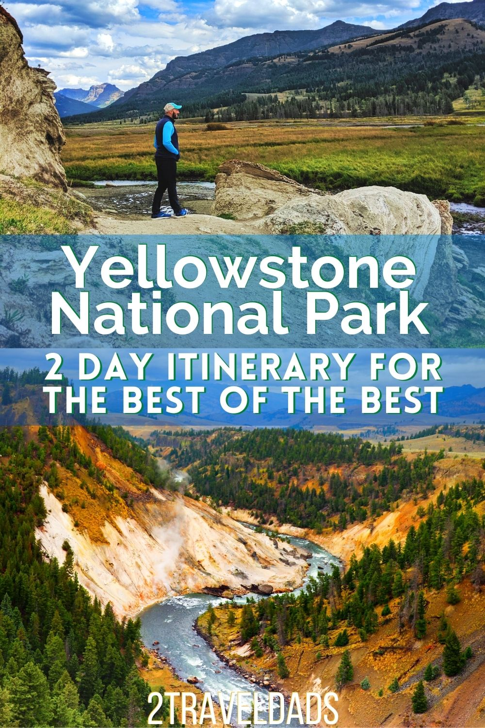 Our 2 Day Best of Yellowstone National Park itinerary: from the Grand Canyon of Yellowstone, Norris Geysers, Old Faithful and Yellowstone Lake, each itinerary route is its own day in the park and covers the best sights and tips for enjoying driving through Yellowstone National Park.