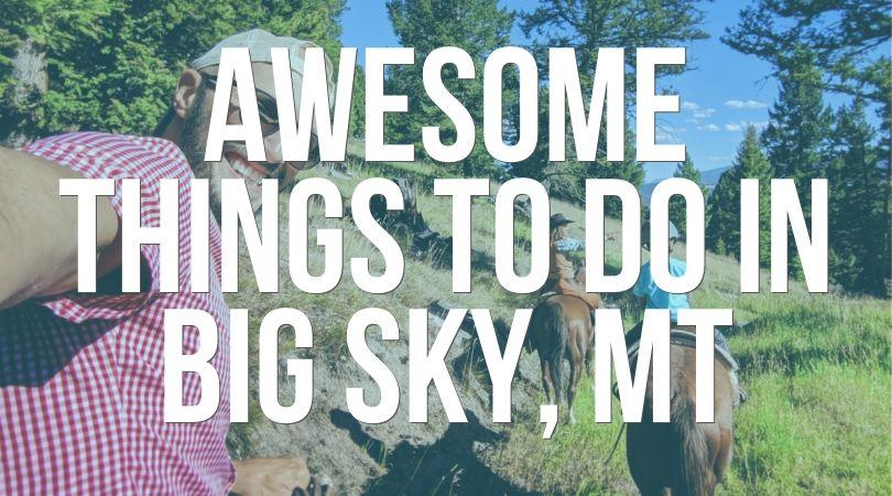 Big Sky Montana Landing