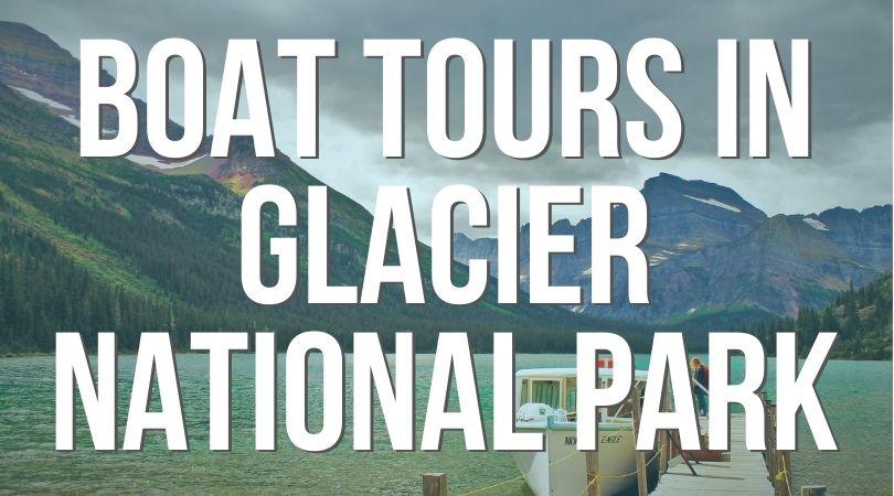 Boat Tours in Glacier National Park