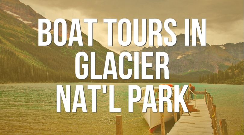 Boat Tours in Glacier National Park Landing
