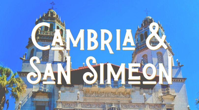Cambria & San Simeon Landing