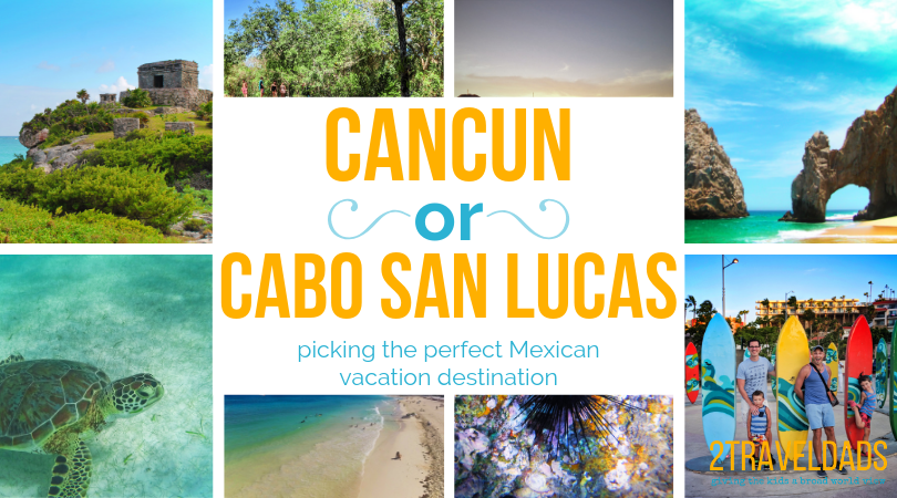 Cancun or Cabo for Mexican Vacation header (1)