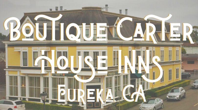 Carter House Inn Eureka Landing