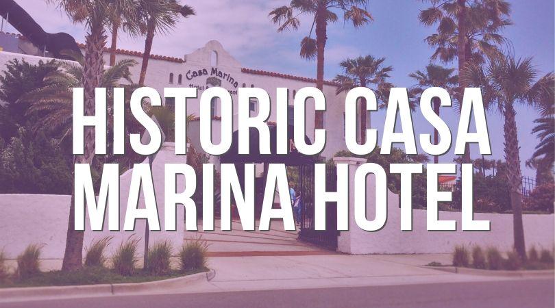 HIstoric Casa Marina Hotel Jacksonville Beach