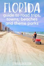 Destination guide to visiting Florida with kids. From small towns to historic cities, Disney World and Universal Orlando, and Florida's National Parks, we have it all. A complete guide!