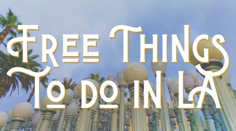 Free Things to do in Los Angeles Landing