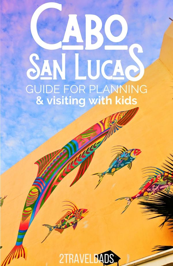 MUST READ - Everything you need to know for having a great Mexico vacation in Cabo San Lucas with kids. Hotels, beaches, resorts and day trips from Cabo. #Mexico #vacation #familytravel #cabosanlucas