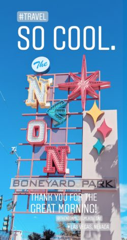 Visiting the Neon Museum Las Vegas IG Story