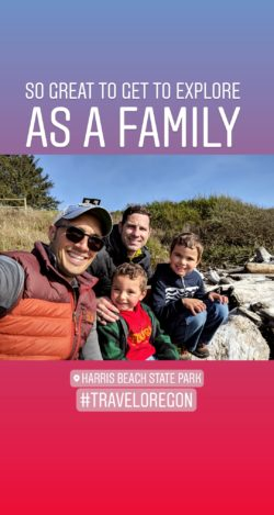 Taylor Family at Harris Beach State Park IG story
