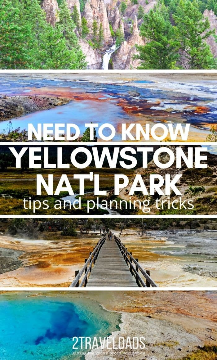 The best need-to-know Yellowstone National Park tips.From where to camp to where to stay outside of the park, favorite sights and things to watch for, the basics of having an awesome trip, and some of our favorite stories through the years.