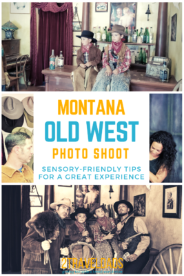 Doing an old time photo shoot is a great travel souvenir that's fun for everyone. Low sensory tips to enjoy doing old west photos as a family. #familytravel #photography #lowsensory #montana